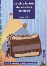 La laine feutrée - Accessoires de mode.pdf
