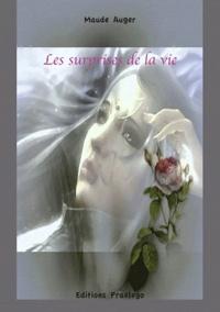 Maude Auger - Les surprises de la vie.