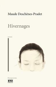 Maude Deschênes-Pradet - Hivernages.