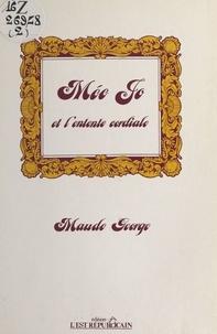 Maude George - Mée Jo et l'entente cordiale.