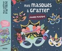 Maude Guesné - Mes masques à gratter monde magique - Avec 8 masques, 1 stylet en bois, 8 élastiques.