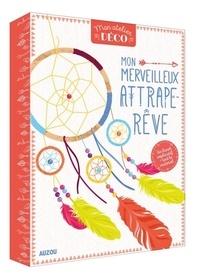 Maude Guesné - Mon merveilleux attrape-rêves - Avec 1 grand anneau de bois, trois petits anneaux, des fils de coton, des cardans en suédine, des perles colorées, des plumes colorées.