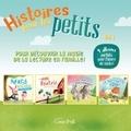 Maude-Iris Hamelin-Ouellette et Annie Lanthier - Histoires pour les tout-petits  : Histoires pour les petits vol. 1 - 4 albums parfaits pour l'heure du conte !.
