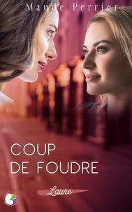 Maude Perrier - Coup de foudre - Laure.