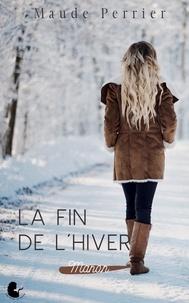 Maude Perrier - La fin de l'hiver - Manon.