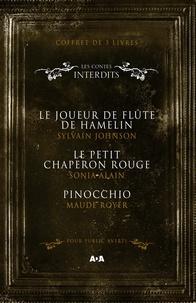 Maude Royer et Sonia Alain - Coffret Numériquet 3 livres - Les Contes interdits - Le joueur de flûte de Hamelin - Le petit chaperon rouge - Pinocchio.