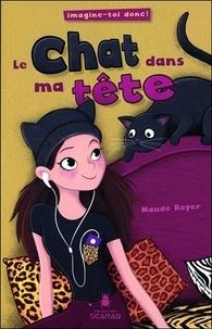 Maude Royer - Le chat dans ma tête - Imagine-toi donc !.