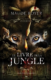 Maude Royer - Le livre de la jungle.
