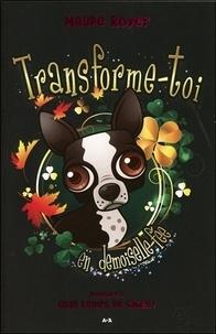 Maude Royer - Transforme-toi en demoiselle-fée Tome 3 : Quel temps de chien !.