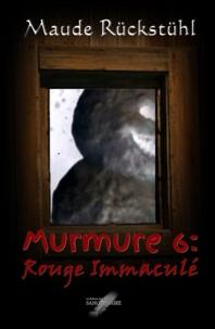 Maude Rückstühl - Murmure 6: Rouge Immaculé.