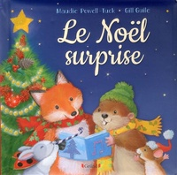 Maudie Powell-Tuck et Gill Guile - Le Noël surprise.