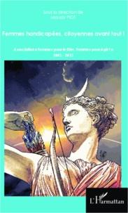 Femmes handicapées citoyennes avant tout! - Association Femmes pour le Dire, Femmes pour Agir!.pdf