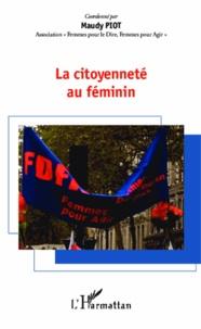Maudy Piot - La citoyenneté au féminin.