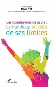 Histoiresdenlire.be Les aventurières de la vie : le handicap au-delà de ses limites Image