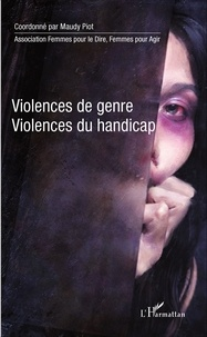 Maudy Piot - Violences de genre, violences du handicap.