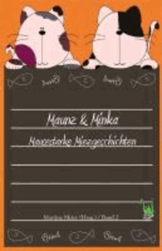 Maunz & Minka - Mausestarke Miezgeschichten, Band 2.