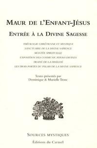Maur de l'Enfant-Jésus - Entrée à la Divine Sagesse.