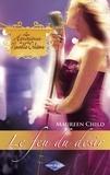 Maureen Child - Le feu du désir (Saga Les Héritières de la Nouvelle-Orléans vol. 5).