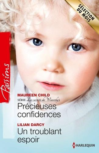 Précieuses confidences - Un troublant espoir. T1 - Les secrets de Waverly's