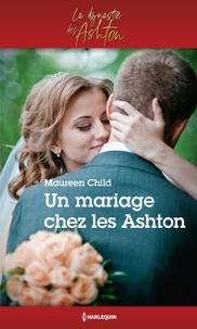 Lire des livres en ligne gratuitement télécharger le livre complet Un mariage chez les Ashton par Maureen Child PDF MOBI 9782280430524 en francais