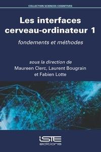 Les interfaces cerveau-ordinateur- Volume 1, Fondements et méthodes - Maureen Clerc   Showmesound.org