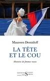 Maureen Demidoff - La tête et le cou - Histoires de femmes russes.