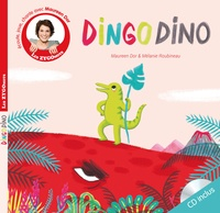Maureen Dor et Mélanie Roubineau - Dingo dino. 1 CD audio