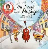 Maureen Dor et Julie Grugeaux - En avant la musique Rémi !. 1 CD audio