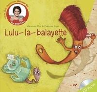 Maureen Dor et Anne-Soline Sintes - Lulu-la-balayette. 1 CD audio