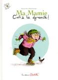 Maureen Dor et Roland Garrigue - Ma mamie c'est de la dynamite !.