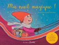 Maureen Dor et Elisabeth Schlossberg - Ma nuit magique !.