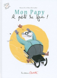 Maureen Dor et Fabien Lambert - Mon papy il pète le feu !.