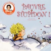 Maureen Dor et Pélagie Lamenthe - Pauvre stupidon !. 1 Cédérom