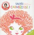Maureen Dor et Mélanie Roubineau - Sacrée fée Carabrosse !. 1 CD audio