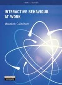 Maureen Guirdham - Interactive Behaviour at Work.