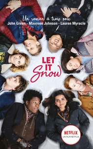 Let It Snow - Le roman Flocons d'amour à l'origine du film Netflix.