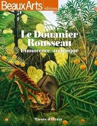 Est-il légal de télécharger des livres audio gratuits Le Douanier Rousseau  - L'innocence archaïque  (Litterature Francaise)