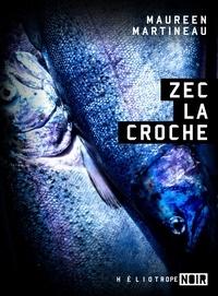 Maureen Martineau - ZEC La Croche.