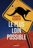 Maureen McCarthy - Le plus loin possible.
