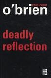 Maureen O'Brien - Deadly Reflection.