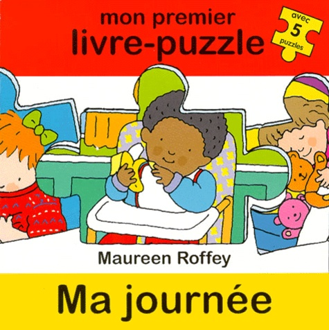 Maureen Roffey - Ma journée.