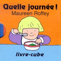 Maureen Roffey - Quelle Journée !.