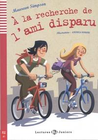 Maureen Simpson - A la recherche de l'ami disparu. 1 CD audio