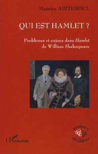 Qui est Hamlet ? - Problèmes et enjeux dans Hamlet de William Shakespeare.pdf