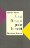 Maurice Abiven - Une éthique pour la mort.