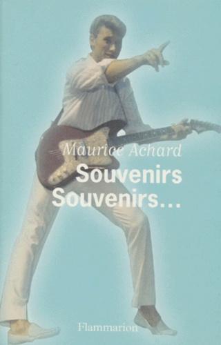 Maurice Achard - Souvenirs souvenirs.