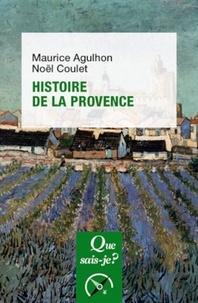 Maurice Agulhon et Noël Coulet - Histoire de la Provence.