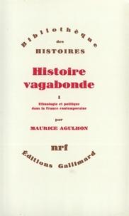 Accentsonline.fr Histoire vagabonde - Tome 1, Ethnologie et politique dans la France contemporaine Image