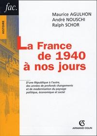 Maurice Agulhon et André Nouschi - La France de 1940 à nos jours.