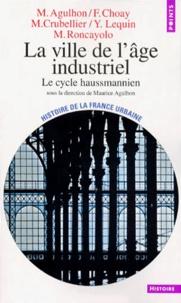 LA VILLE DE LAGE INDUSTRIEL. Le cycle haussmannien.pdf